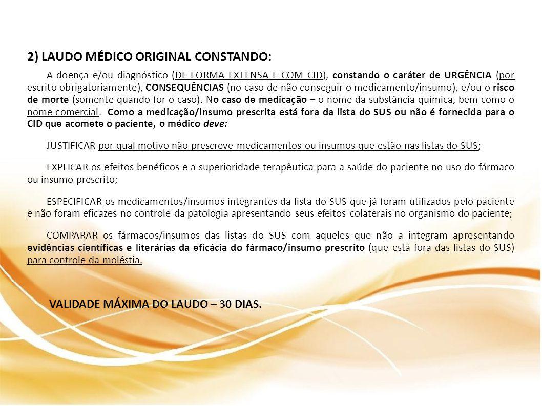 2) LAUDO MÉDICO ORIGINAL CONSTANDO: