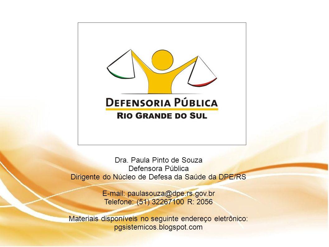 Dra. Paula Pinto de Souza Defensora Pública