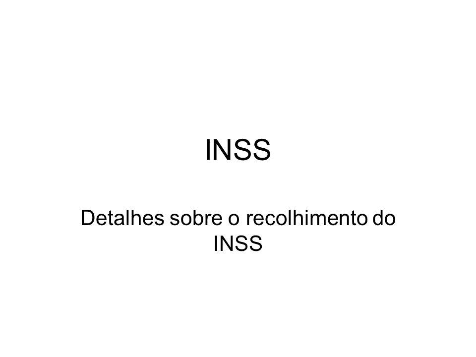 Detalhes sobre o recolhimento do INSS