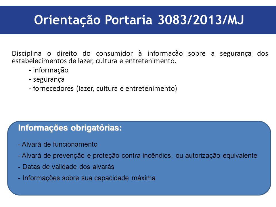Orientação Portaria 3083/2013/MJ