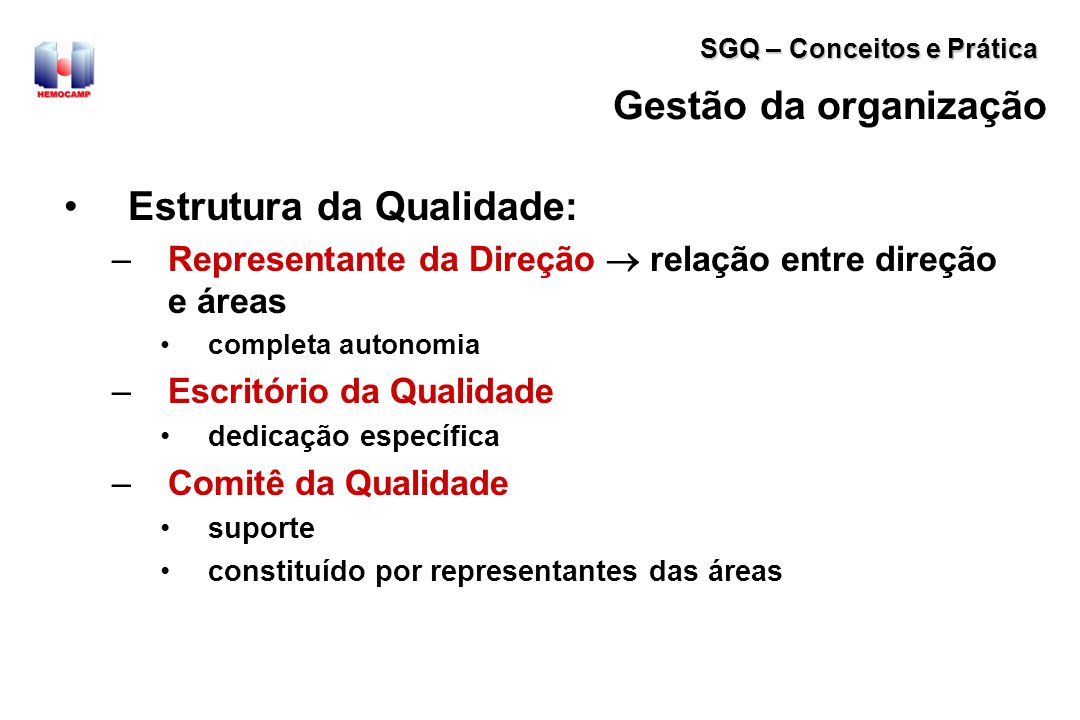 Estrutura da Qualidade: