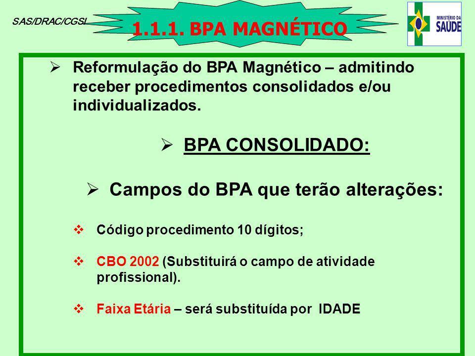 Campos do BPA que terão alterações: