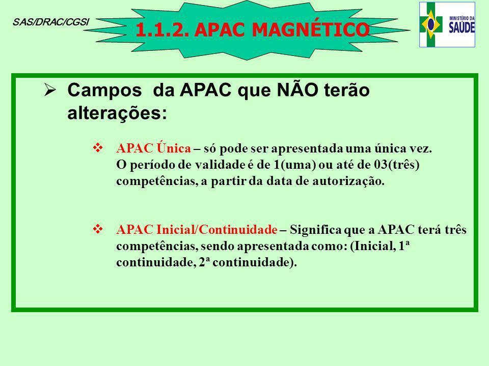 Campos da APAC que NÃO terão alterações: