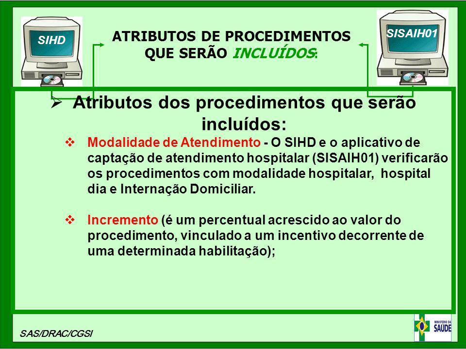 Atributos dos procedimentos que serão incluídos: