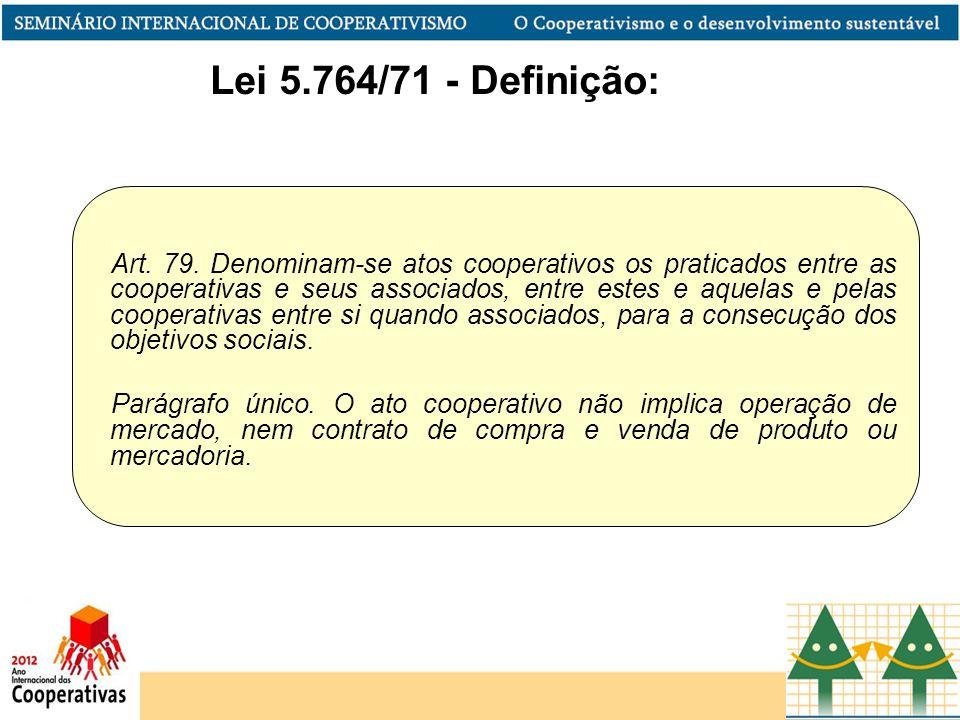 Lei 5.764/71 - Definição: