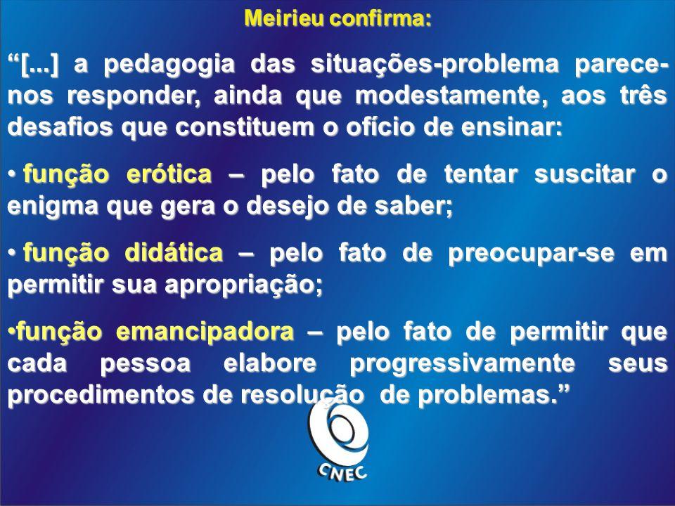 Meirieu confirma: