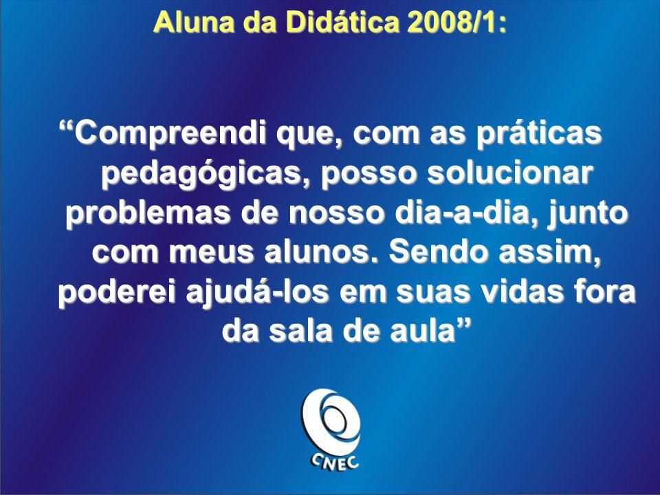 Aluna da Didática 2008/1: