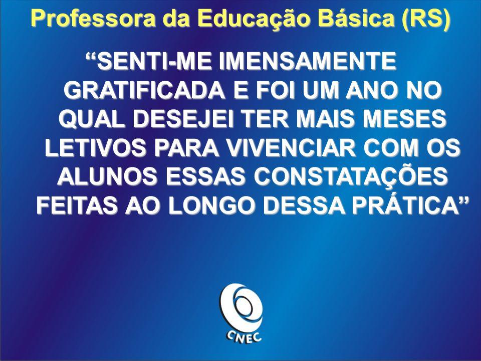 Professora da Educação Básica (RS)