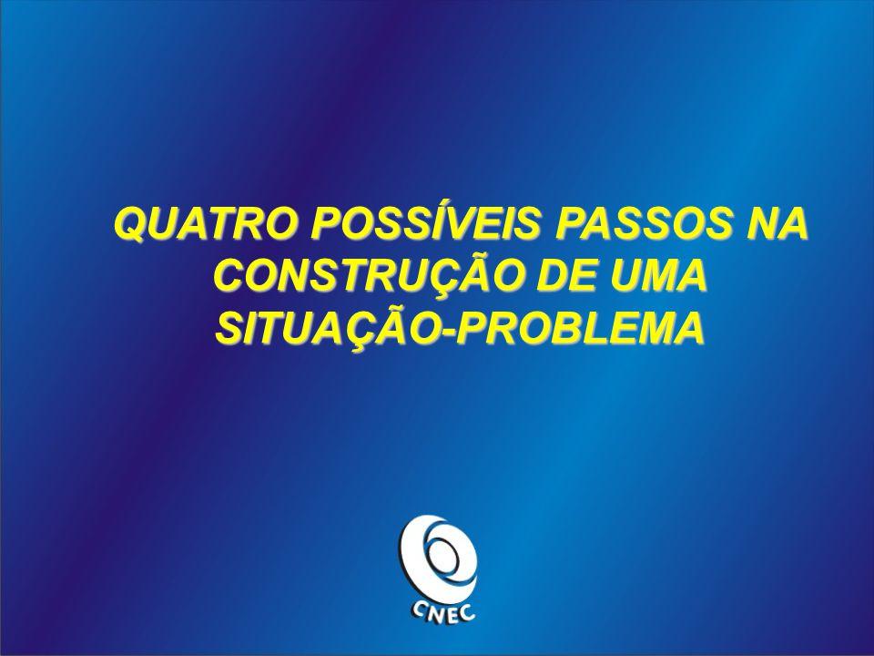 QUATRO POSSÍVEIS PASSOS NA CONSTRUÇÃO DE UMA