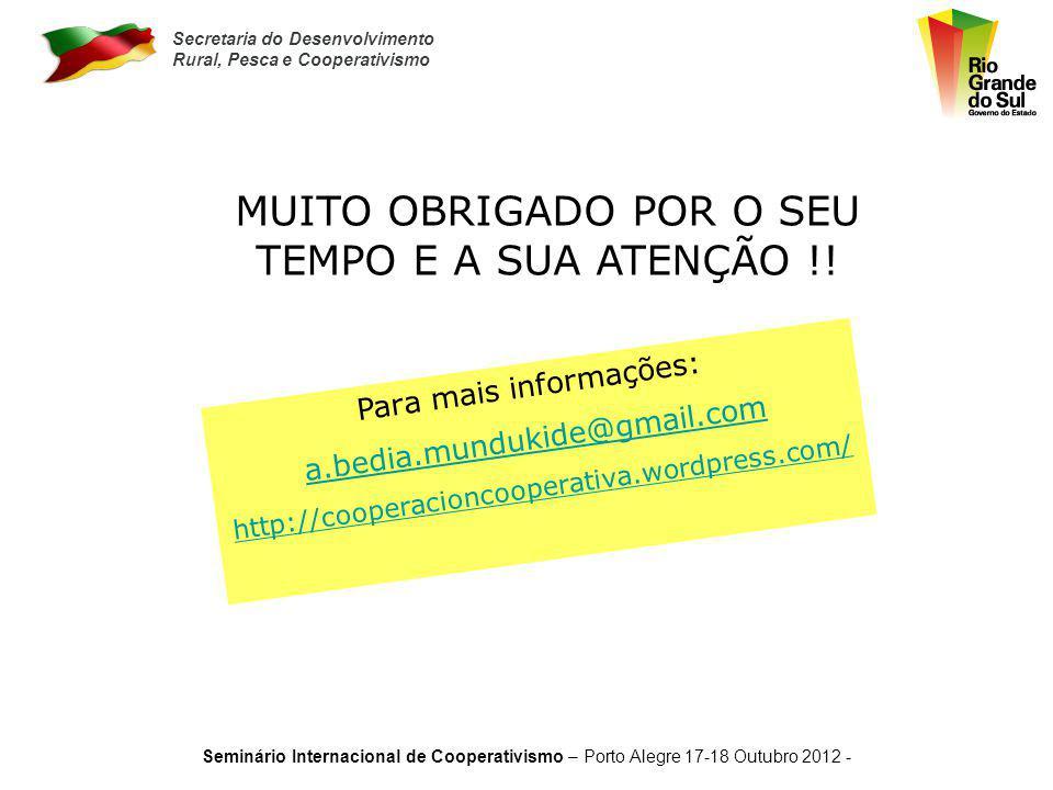 MUITO OBRIGADO POR O SEU TEMPO E A SUA ATENÇÃO !!