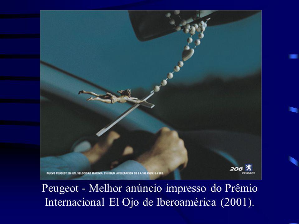Peugeot - Melhor anúncio impresso do Prêmio Internacional El Ojo de Iberoamérica (2001).