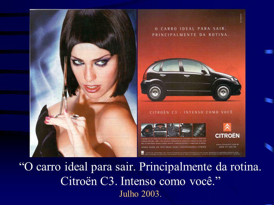 O carro ideal para sair. Principalmente da rotina. Citroën C3