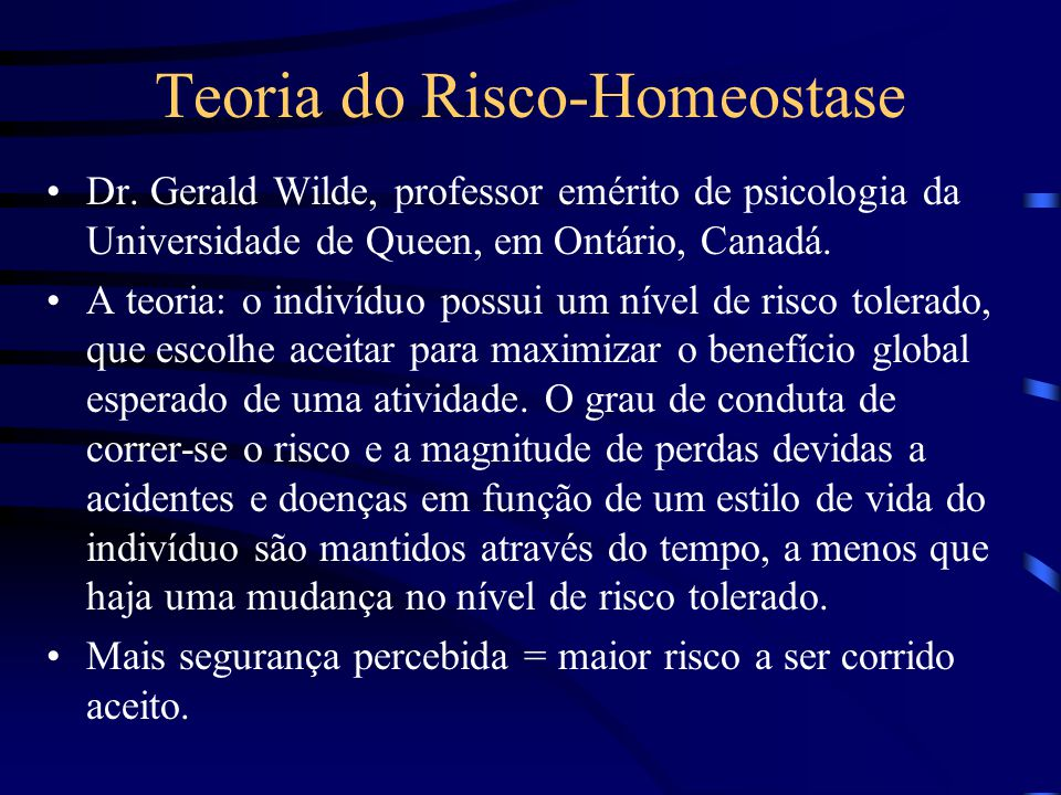 Teoria do Risco-Homeostase