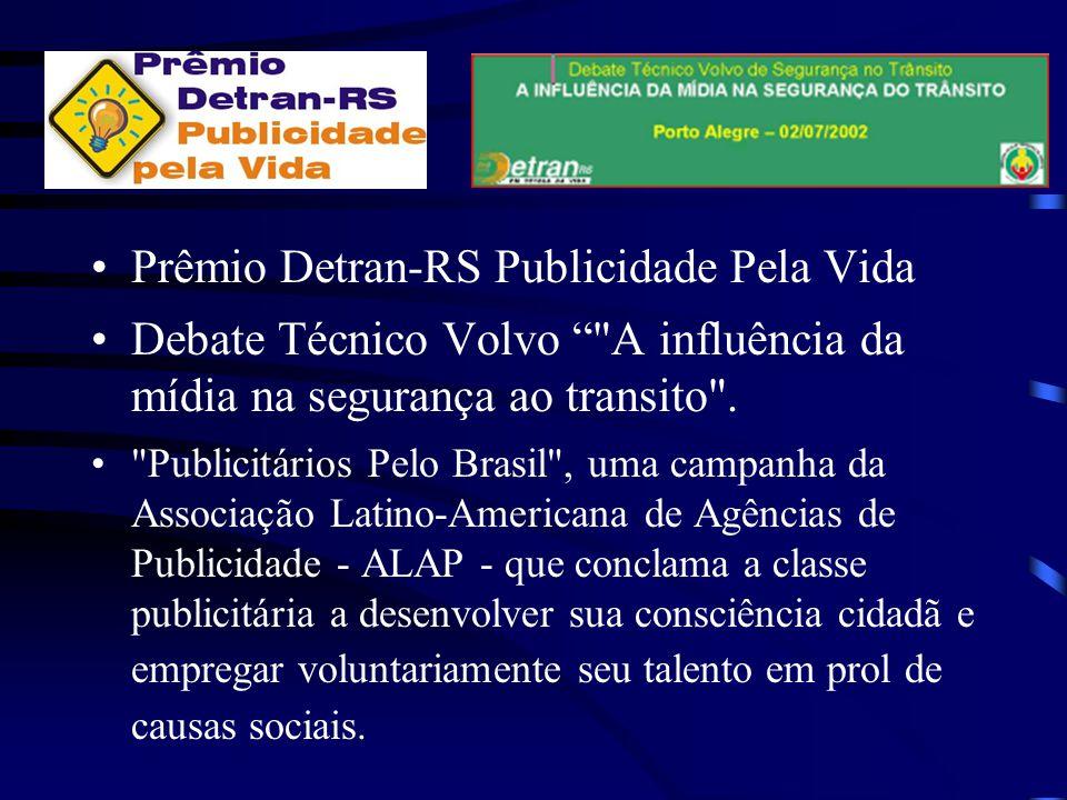 Prêmio Detran-RS Publicidade Pela Vida