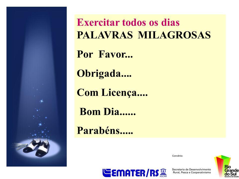 Exercitar todos os dias PALAVRAS MILAGROSAS