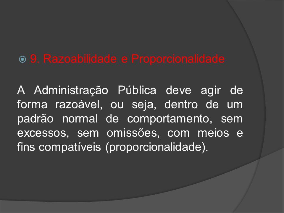 9. Razoabilidade e Proporcionalidade