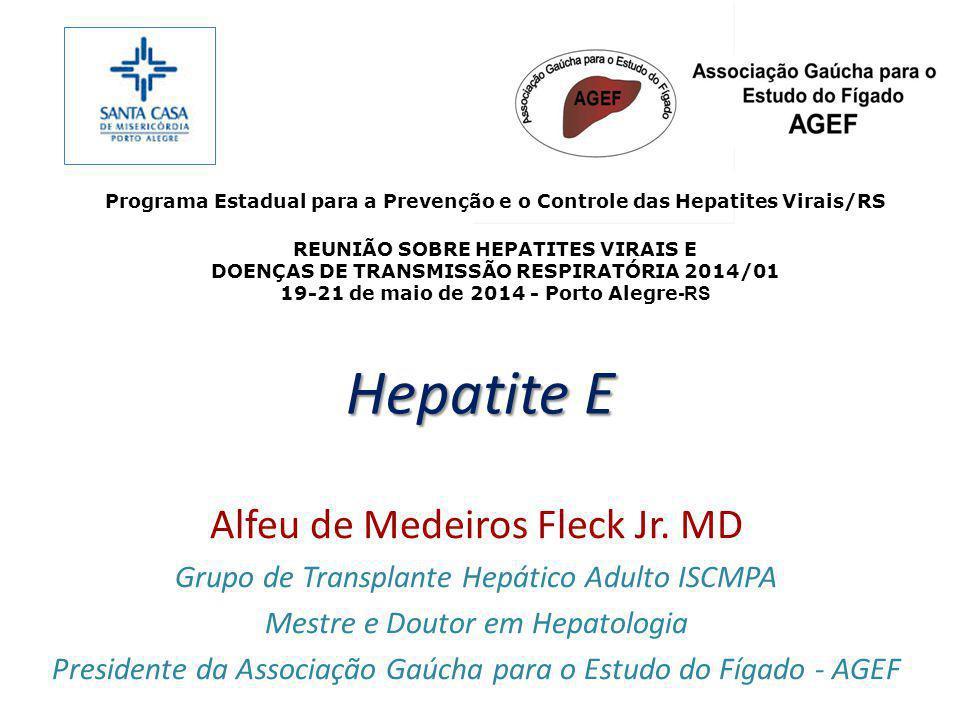 Hepatite E Alfeu de Medeiros Fleck Jr. MD