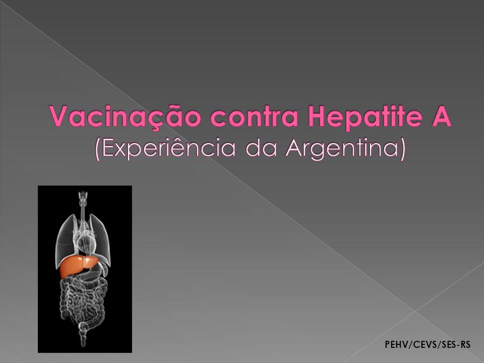 Vacinação contra Hepatite A (Experiência da Argentina)