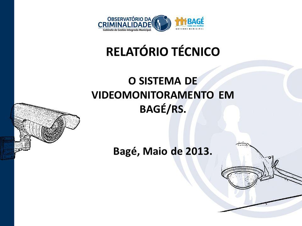 O SISTEMA DE VIDEOMONITORAMENTO EM BAGÉ/RS.