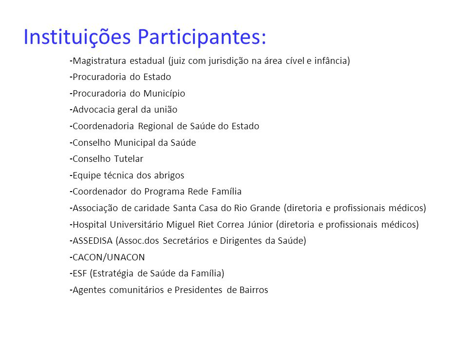 Instituições Participantes: