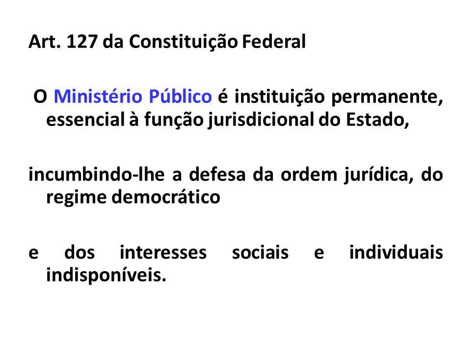 Art. 127 da Constituição Federal
