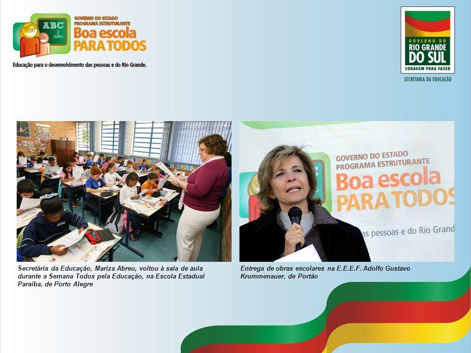 Secretária da Educação, Mariza Abreu, voltou à sala de aula durante a Semana Todos pela Educação, na Escola Estadual Paraíba, de Porto Alegre