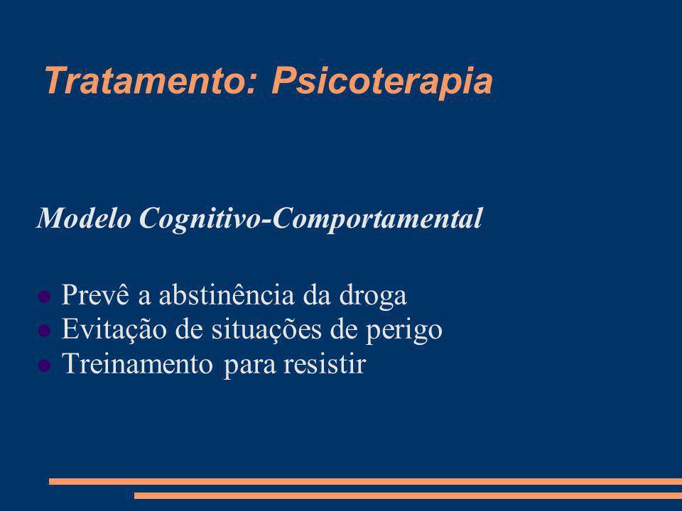 Tratamento: Psicoterapia