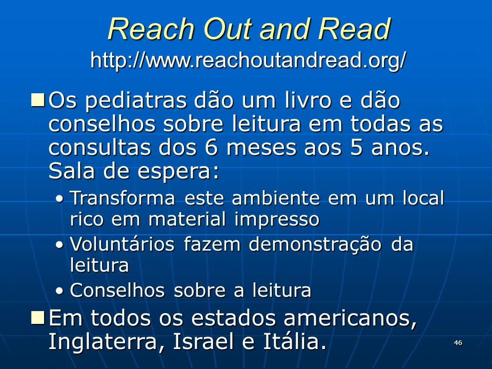 Reach Out and Read http://www.reachoutandread.org/