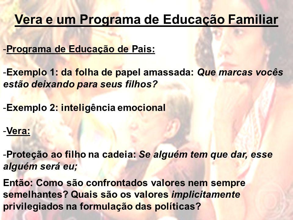 Vera e um Programa de Educação Familiar