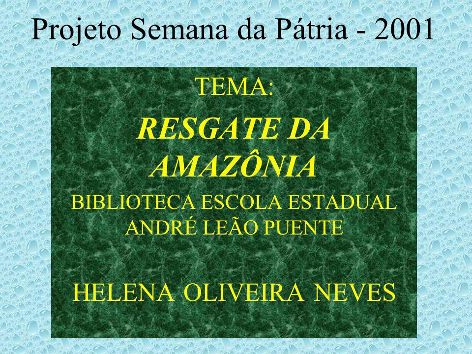 Projeto Semana da Pátria - 2001