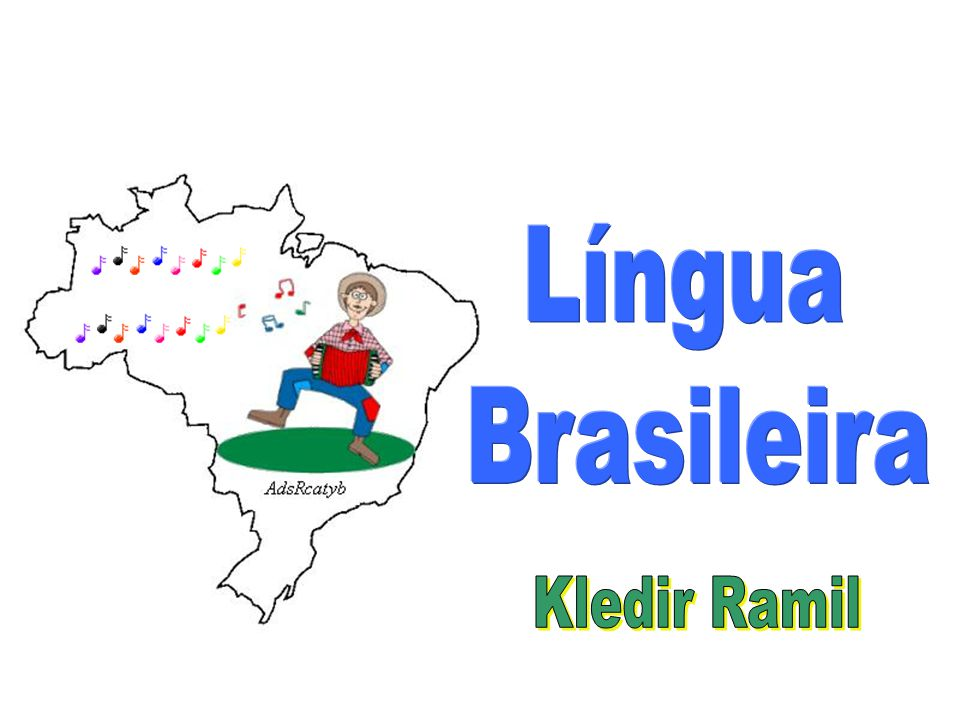 Língua Brasileira Kledir Ramil