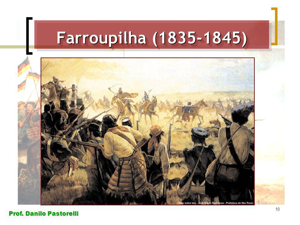 Farroupilha (1835-1845)