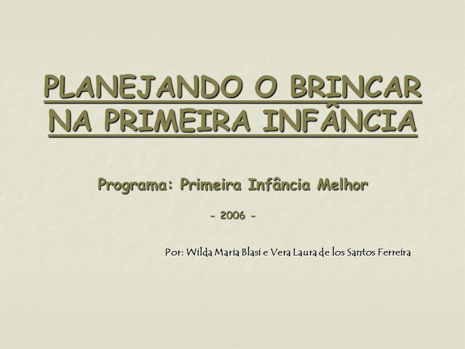 Por: Wilda Maria Blasi e Vera Laura de los Santos Ferreira