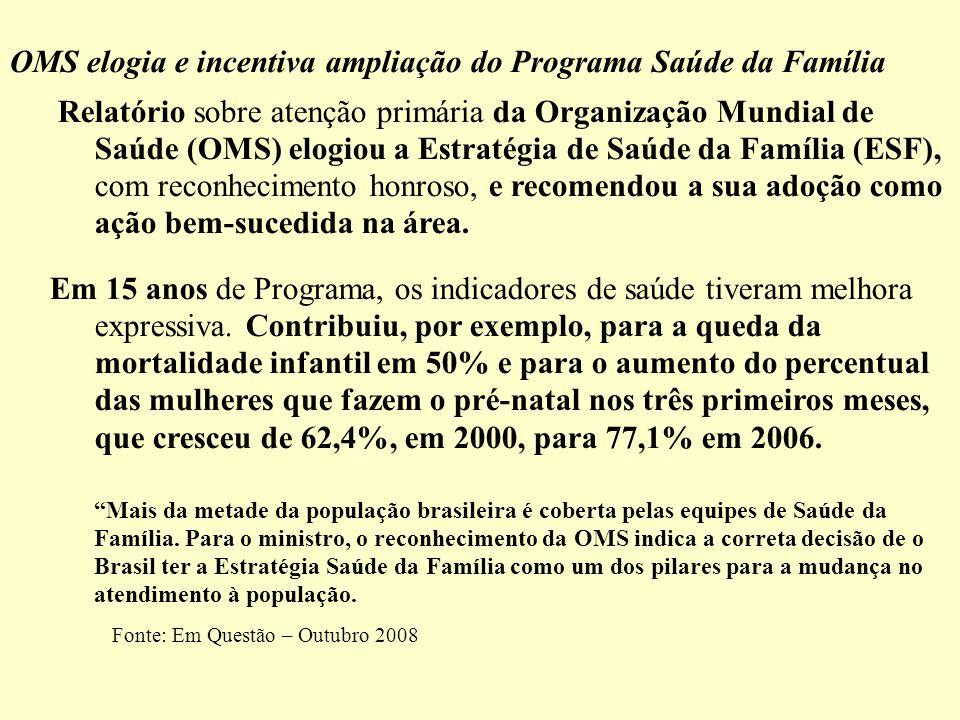 OMS elogia e incentiva ampliação do Programa Saúde da Família