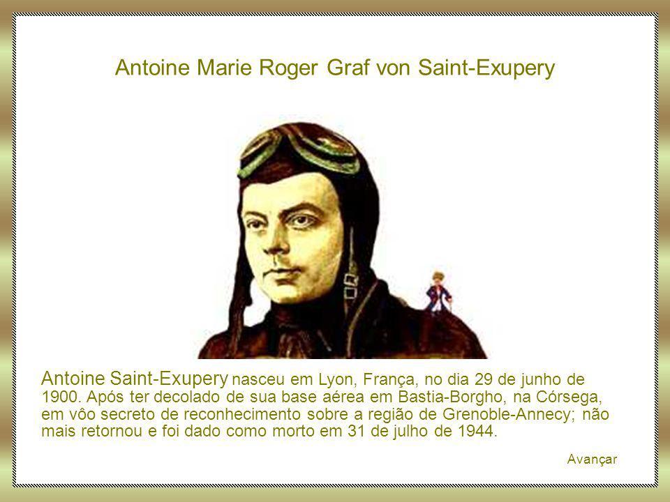 Antoine Marie Roger Graf von Saint-Exupery