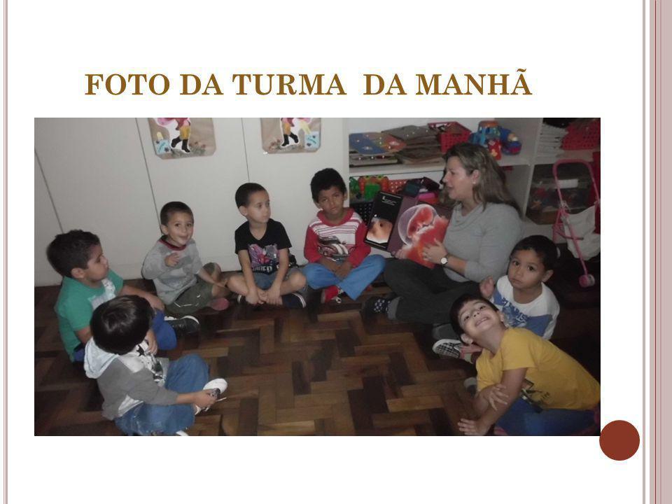 FOTO DA TURMA DA MANHÃ