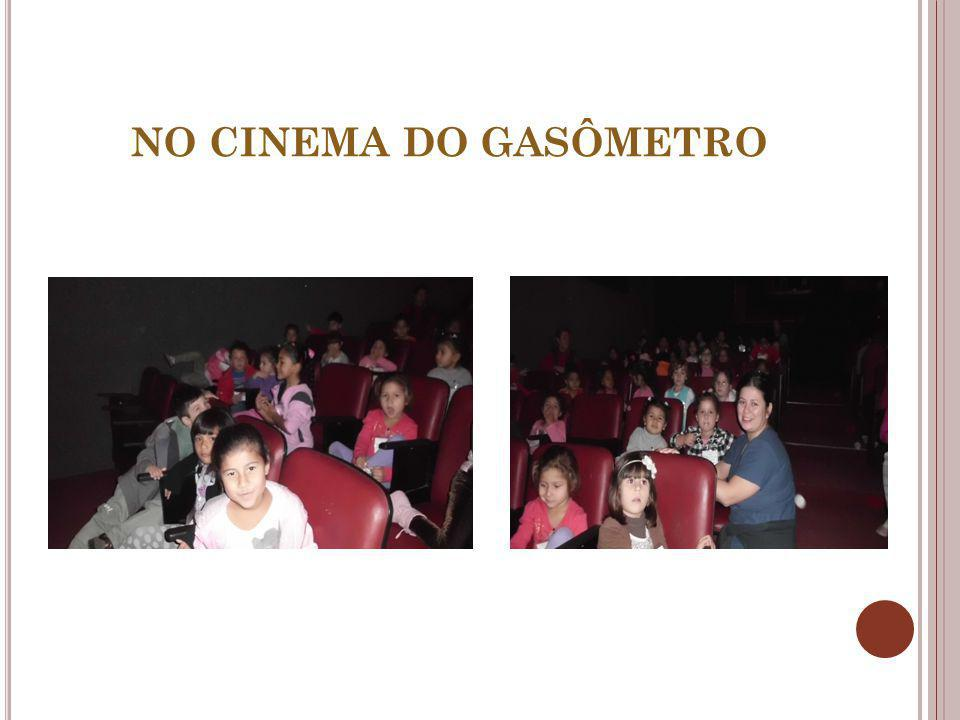 NO CINEMA DO GASÔMETRO