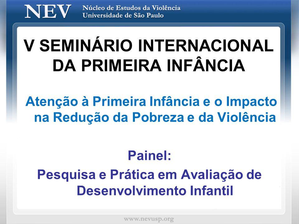 V SEMINÁRIO INTERNACIONAL DA PRIMEIRA INFÂNCIA