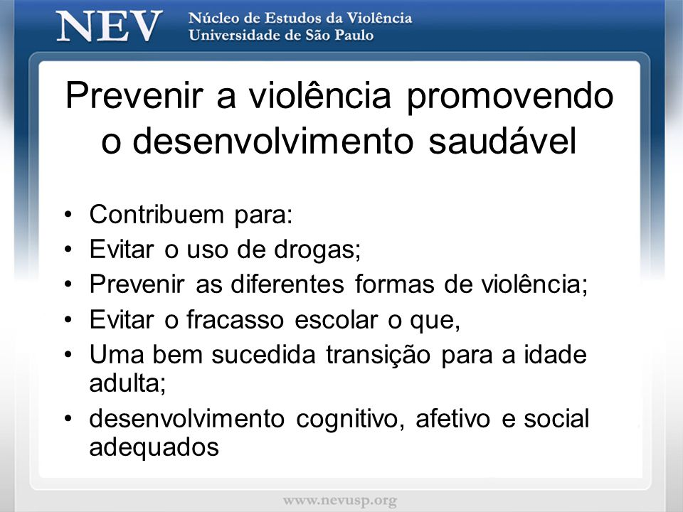 Prevenir a violência promovendo o desenvolvimento saudável