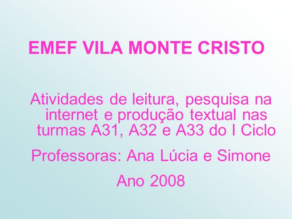 Professoras: Ana Lúcia e Simone