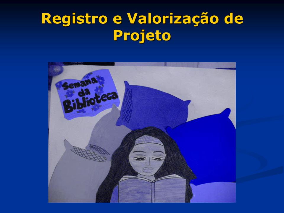 Registro e Valorização de Projeto