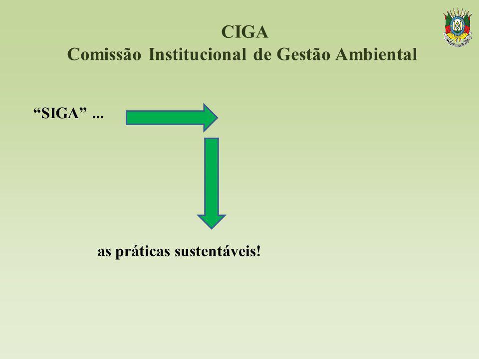 CIGA Comissão Institucional de Gestão Ambiental