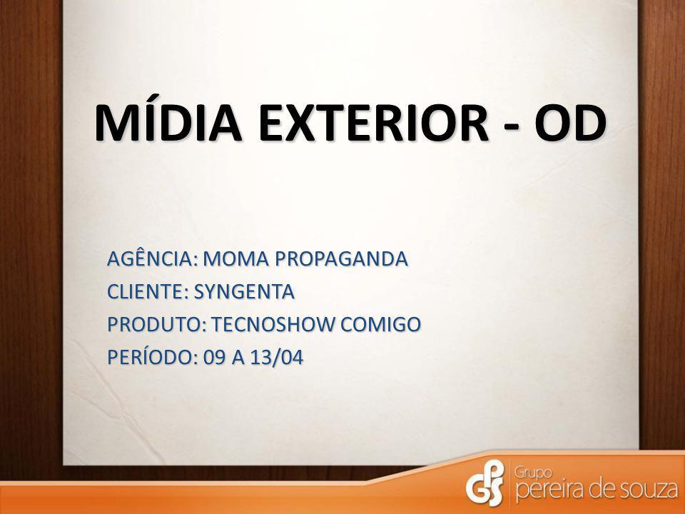 MÍDIA EXTERIOR - OD AGÊNCIA: MOMA PROPAGANDA CLIENTE: SYNGENTA