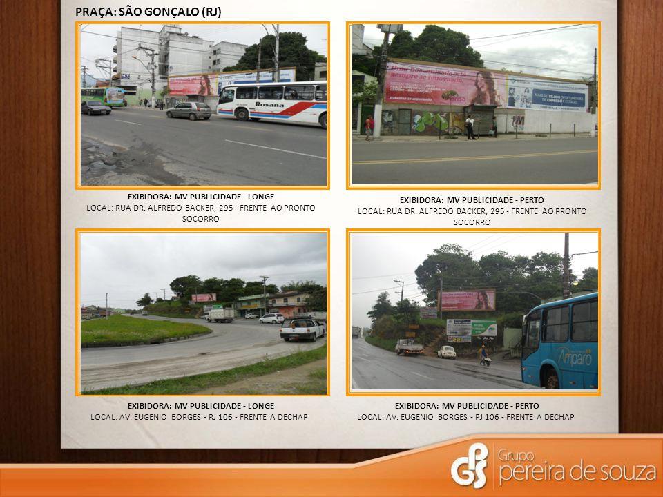 PRAÇA: SÃO GONÇALO (RJ)