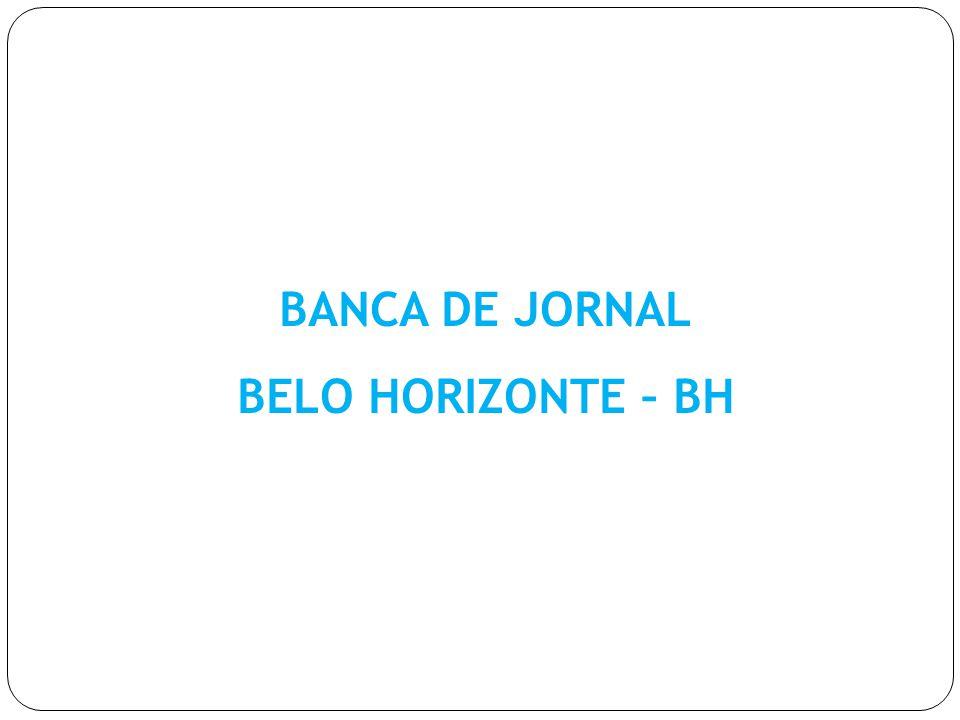 BANCA DE JORNAL BELO HORIZONTE – BH