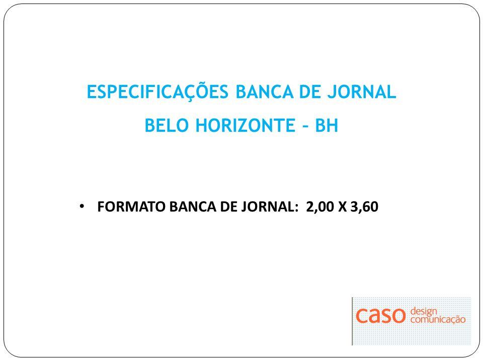 ESPECIFICAÇÕES BANCA DE JORNAL