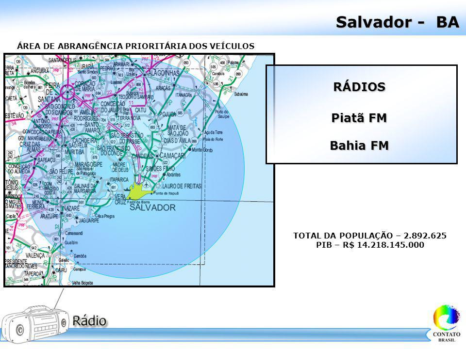 Salvador - BA RÁDIOS Piatã FM Bahia FM