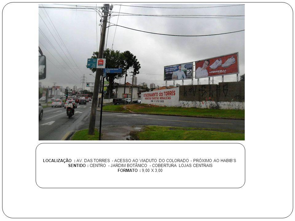 SENTIDO : CENTRO - JARDIM BOTÂNICO - COBERTURA LOJAS CENTRAIS