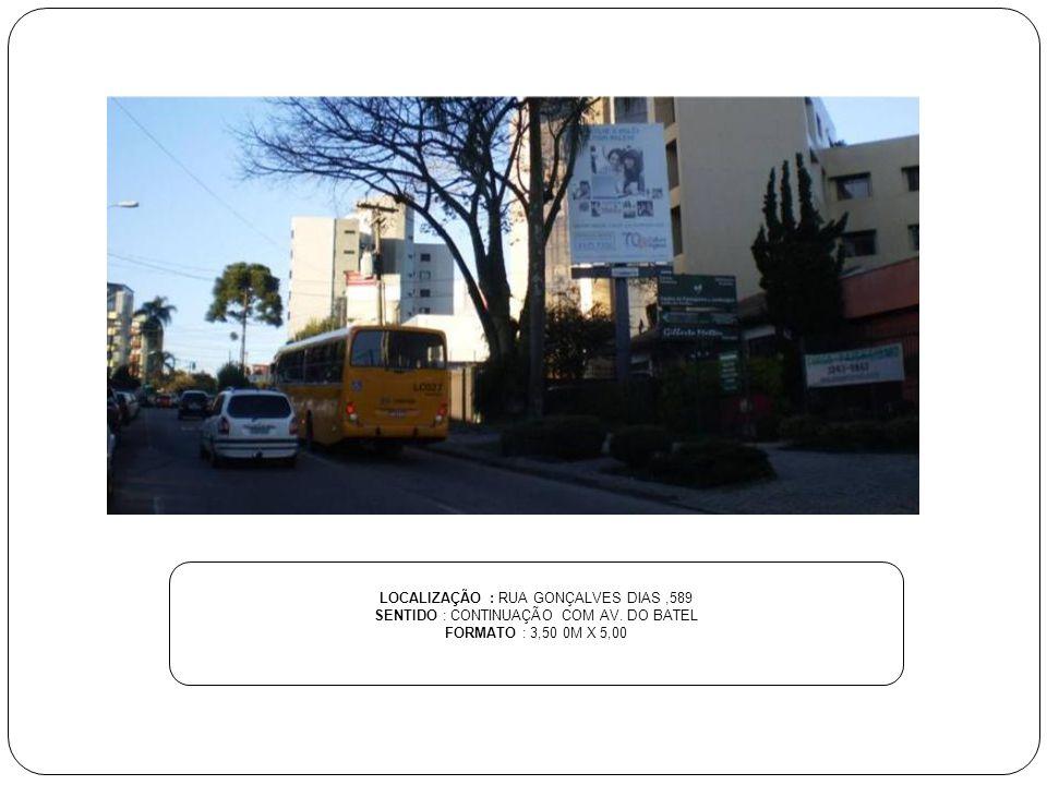 LOCALIZAÇÃO : RUA GONÇALVES DIAS ,589