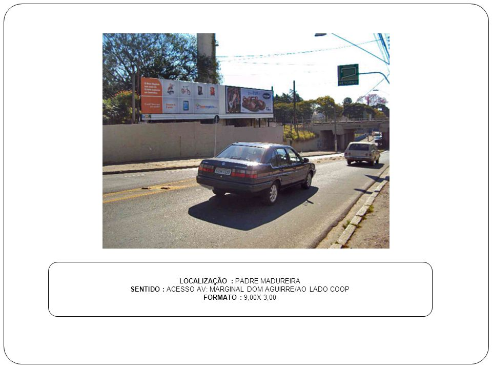 LOCALIZAÇÃO : PADRE MADUREIRA